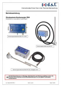 Betriebsanleitung. Zündsystem-Hochenergie ZSH (Darstellung von verschiedenen Ausführungen) Internationales Know-How in der Flammenüberwachung