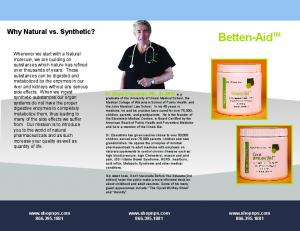 Betten-Aid TM. Why Natural vs. Synthetic?