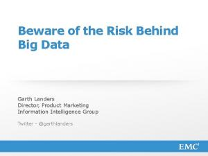 Beware of the Risk Behind Big Data
