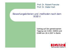 Bewertungskriterien und -methoden nach dem SGB V