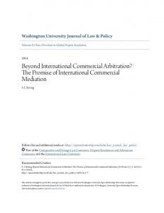 Beyond International Commercial Arbitration? The Promise of International Commercial Mediation