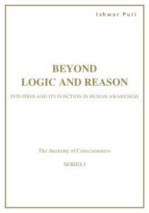 BEYOND LOGIC AND REASON
