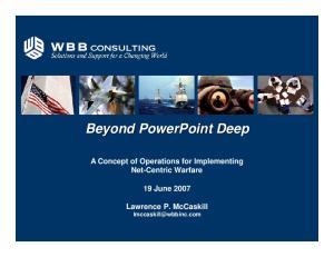 Beyond PowerPoint Deep