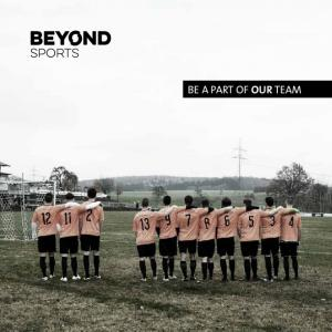 BEYOND SPORTS BE A PART OF OUR TEAM