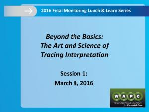 Beyond the Basics: The Art and Science of Tracing Interpretation