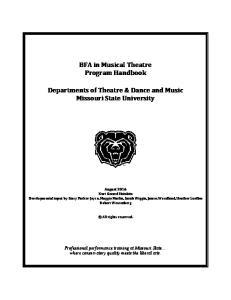 BFA in Musical Theatre Program Handbook. Departments of Theatre & Dance and Music Missouri State University