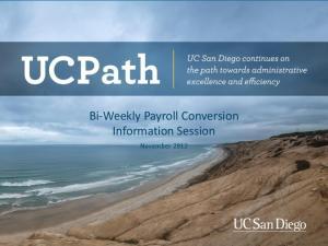 Bi-Weekly Payroll Conversion Information Session. November 2012