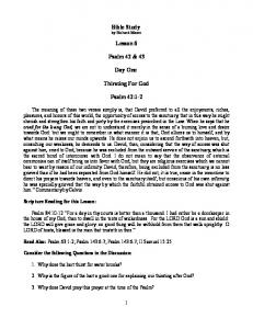 Bible Study by Richard Moore. Lesson 6. Psalm 42 & 43. Day One. Thirsting For God. Psalm 42:1-2