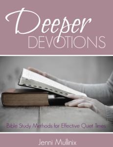 Bible Study Methods for Effective Quiet Times
