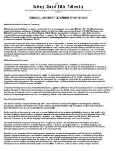 BIBLICAL COVENANT CEREMONY INFORMATION. De2inition of Biblical Covenant Ceremony