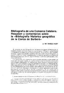 Bibliografia de una Comarca Catalana. Resumen y comentarios sobre la bibliografia Historico geografica de la Conca de Barbera))