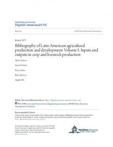Bibliography of Latin American agricultural production and development. Volume I: Inputs and outputs in crop and livestock production