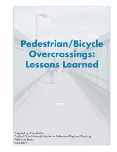 Bicycle Overcrossings: Lessons Learned