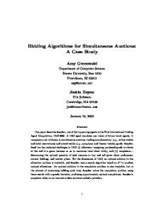 Bidding Algorithms for Simultaneous Auctions: A Case Study