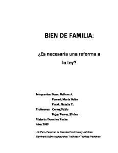 BIEN DE FAMILIA: Es necesaria una reforma a la ley?
