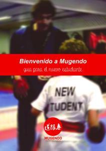 Bienvenido a Mugendo guia para el nuevo estudiante