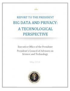 BIG DATA AND PRIVACY: A TECHNOLOGICAL PERSPECTIVE