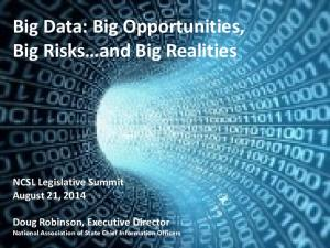Big Data: Big Opportunities, Big Risks and Big Realities