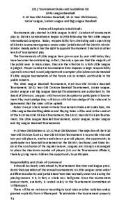 Big League: Tournament teams may be selected from all league teams in a T-3