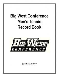 Big West Conference Men s Tennis Record Book