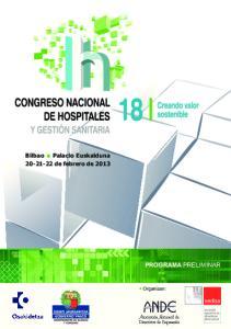 Bilbao Palacio Euskalduna de febrero de 2013 PROGRAMA PRELIMINAR. Organizan: