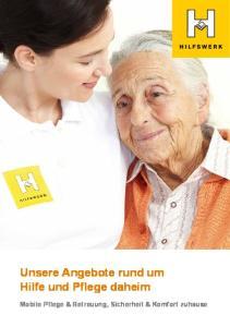 Bildung. Unsere Angebote rund um Hilfe und Pflege daheim. Mobile Pflege & Betreuung, Sicherheit & Komfort zuhause