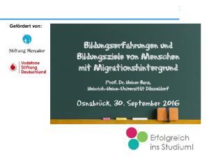 Bildungserfahrungen und Bildungsziele von Menschen mit Migrationshintergrund