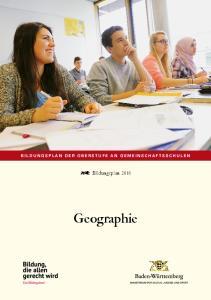 BILDUNGSPLAN DER OBERSTUFE AN GEMEINSCHAFTSSCHULEN. Bildungsplan Geographie
