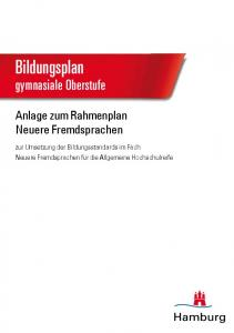 Bildungsplan. gymnasiale Oberstufe. Anlage zum Rahmenplan Neuere Fremdsprachen