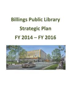 Billings Public Library Strategic Plan FY 2014 FY 2016