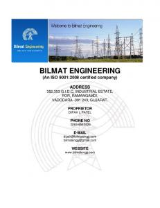 BILMAT ENGINEERING (An ISO 9001:2008 certified company)