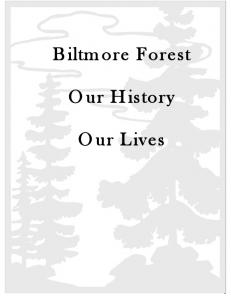 Biltmore Forest. Our History. Our Lives