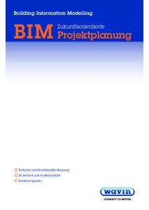 BIM. Projektplanung. Zukunftsorientierte. Building Information Modelling