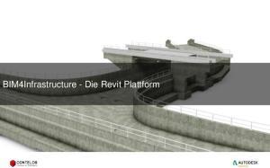 BIM4Infrastructure - Die Revit Plattform