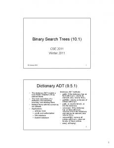 Binary Search Trees (10.1) Dictionary ADT (9.5.1)