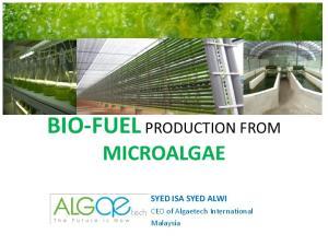 BIO-FUEL PRODUCTION FROM MICROALGAE
