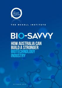 Bio-Savvy How Australia can build a stronger biotechnology industry