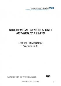 BIOCHEMICAL GENETICS UNIT METABOLIC ASSAYS