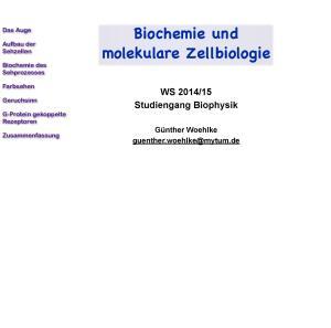 Biochemie und molekulare Zellbiologie Biochemie des Sehprozesses