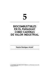BIOCOMBUSTIBLES EN EL PARAGUAY COMO CADENAS DE VALOR INDUSTRIAL