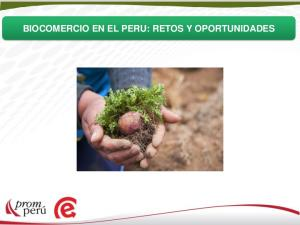 BIOCOMERCIO EN EL PERU: RETOS Y OPORTUNIDADES