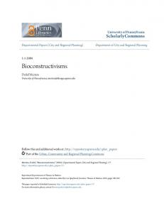 Bioconstructivisms. ScholarlyCommons. University of Pennsylvania. Detlef Mertins University of Pennsylvania,