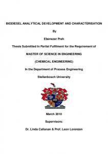 BIODIESEL ANALYTICAL DEVELOPMENT AND CHARACTERISATION. Ebenezer Prah. Thesis Submitted In Partial Fulfilment for the Requirement of