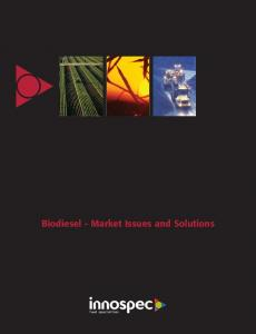 Biodiesel - Market Issues and Solutions
