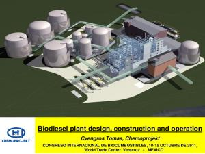 Biodiesel plant design, construction and operation