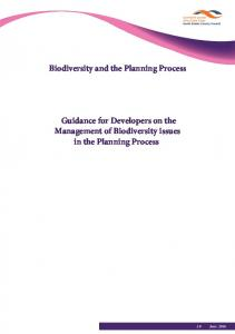 Biodiversity and the Planning Process. Guidance for Developers on the Management of Biodiversity issues in the Planning Process