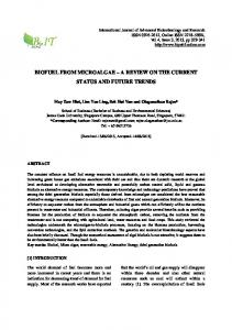 BIOFUEL FROM MICROALGAE A REVIEW ON THE CURRENT STATUS AND FUTURE TRENDS