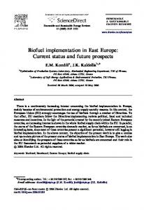 Biofuel implementation in East Europe: Current status and future prospects