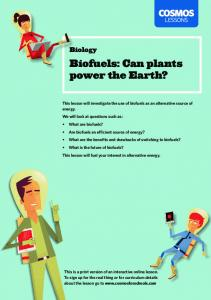 Biofuels: Can plants power the Earth?