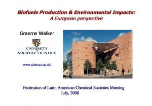 Biofuels Production & Environmental Impacts: A European perspective